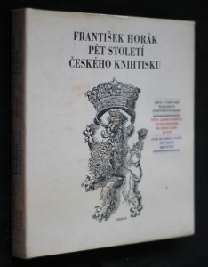 náhled knihy - Pět století českého knihtisku = Pjat' stoletij češskogo knigopečatanija = Fünf Jahrhunderte tschechischer Buchdruckerkunst = Five hundred years of Czech printing