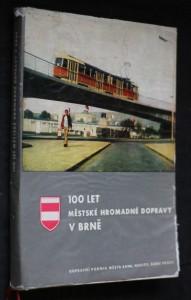náhled knihy - 100 let městské hromadné dopravy v Brně