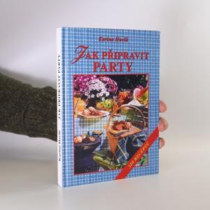 náhled knihy - Jak připravit party. 310 receptů