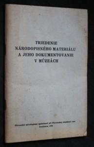 náhled knihy - Triedenie národopisného materiálu a jeho dokumentovanie v múzeách