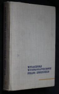 náhled knihy - Wyłączniki wysokonapięciowe prądu zmiennego