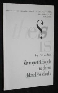 náhled knihy - Vliv magnetického pole na plazma elektrického oblouku = Influence of magnetic field to electrical arc plasma