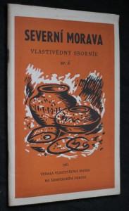 náhled knihy - Severní Morava, vlastivědný sborník sv.6