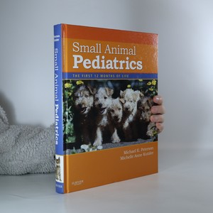 náhled knihy - Small animal pediatrics. The first 12 months of life