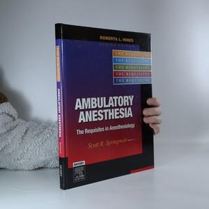 náhled knihy - Ambulatory Anesthesia