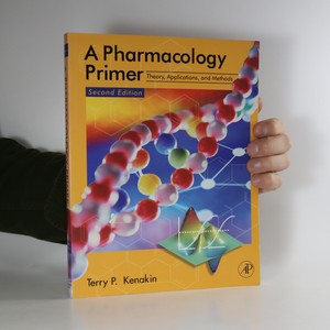 náhled knihy - A pharmacology primer. Theory, applications, and methods