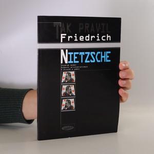 náhled knihy - Tak pravil Friedrich Nietzsche. Jak se filosofuje kladivem