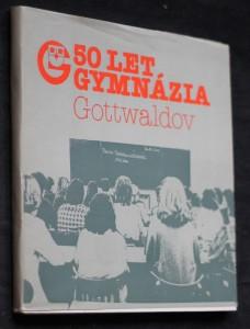 náhled knihy - 50 let gymnázia Gottwaldov