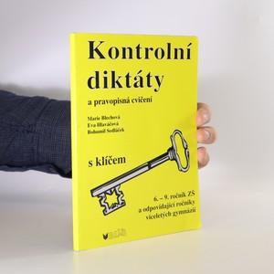 náhled knihy - Kontrolní diktáty a pravopisná cvičení. 6. - 9. ročník ZŠ a odpovídající ročníky víceletých gymnázií