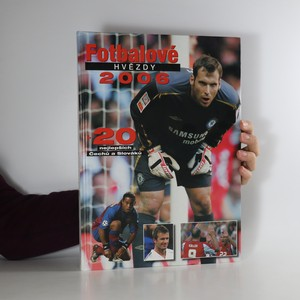 náhled knihy - Fotbalové hvězdy 2006 + 20 nejlepších Čechů a Slováků