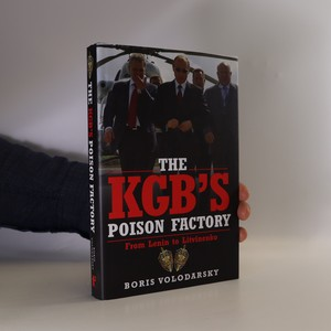 náhled knihy - The KGB's poison factory. From Lenin to Litvinenko