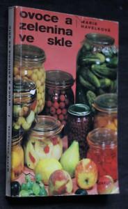 náhled knihy - Ovoce a zelenina ve skle : 288 zavařovacích návodů a kuchařských předpisů