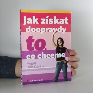 náhled knihy - Jak získat doopravdy to, co chceme
