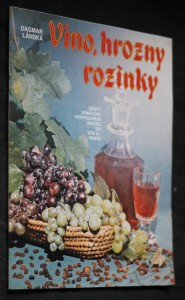náhled knihy - Víno, hrozny, rozinky