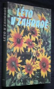 náhled knihy - Léto v zahradě : Texty a il. převzaty z angl. čas. Green Fingers