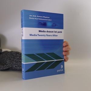 náhled knihy - Média dvacet let poté = Media twenty years after