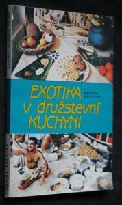 náhled knihy - Exotika v družstevní kuchyni : karí - kuchařské romance