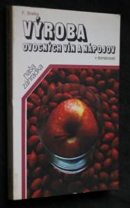 náhled knihy - Výroba ovocných vín a nápojov v domácnosti