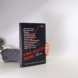náhled knihy - V práci nemusí být blázinec