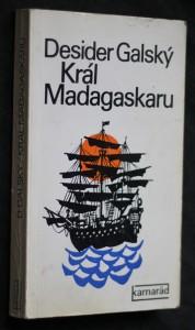 náhled knihy - Král Madagaskaru : [Mořic August Aladar Beňovský]