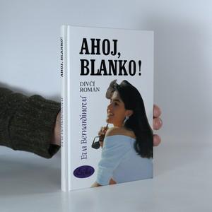 náhled knihy - Ahoj, Blanko!
