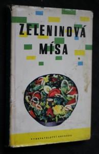 náhled knihy - Zeleninová mísa : 370 receptů na jídla z různých zelenin