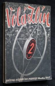 Volá Zlín : Ročenka národního podniku Baťa na rok 1947