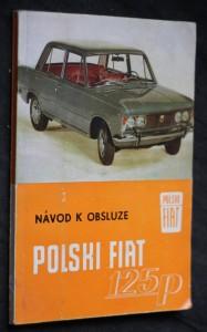 náhled knihy - Osobní automobil. Polski Fiat 125P