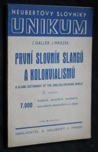 První slovník slangů a kolokvialismů = A slang dictionary of the English-speaking world