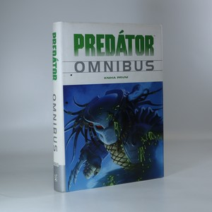 náhled knihy - Predátor. Omnibus. Kniha první.