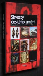 náhled knihy - Skvosty českého umění : proměny českého výtvarného umění v kontextu dějin