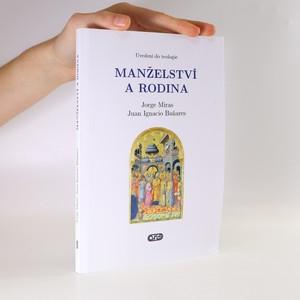 náhled knihy - Manželství a rodina. Uvedení do teologie