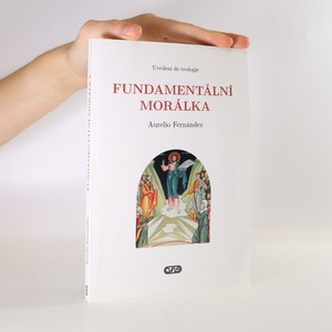 náhled knihy - Fundamentální morálka