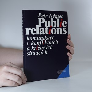 náhled knihy - Public relations. Komunikace v konfliktních a krizových situacích