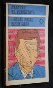 náhled knihy - Atentát na presidenta : román o Johnu Fitzgeraldu Kennedym