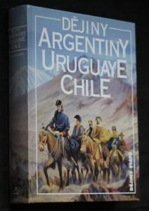 náhled knihy - Dějiny Argentiny, Uruguaye, Chile