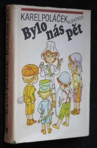 náhled knihy - Bylo nás pět : pro čtenáře od 10 let : četba pro žáky zákl. škol