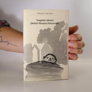 náhled knihy - Tragédie dětství. Dětství Nivasia Dolcemara