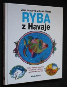 náhled knihy - Ryba z Havaje, aneb, Humu-humu-nuku-nuku-apua-a písničky o zvířatech, které, doufejme, potěší děti a nenaštvou rodiče