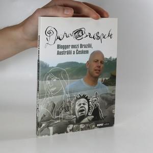 náhled knihy - Derer@respekt. Blogger mezi Brazílií, Austrálií a Českem