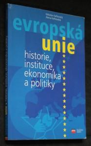 náhled knihy - Evropská unie : historie, instituce, ekonomika a politiky