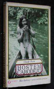 Hostem čarodějů : Mezi Indiány v amazonském pralese