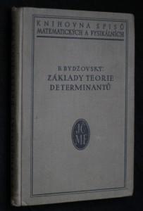 náhled knihy - Základy teorie determinantů a matic a jich užití