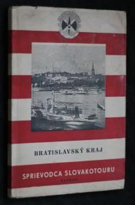 náhled knihy - Bratislavský kraj : Sprievodca Slovakotouru