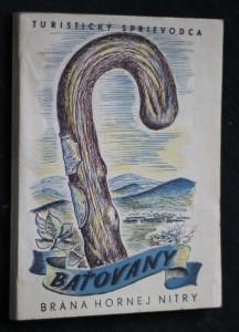 náhled knihy - Baťovany: Brána Hornej Nitry, Turistický sprievodca po Hornej Nitre
