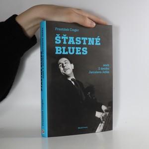náhled knihy - Šťastné blues aneb Z deníku Jaroslava Ježka
