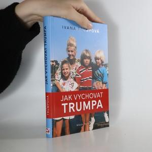 náhled knihy - Jak vychovat Trumpa