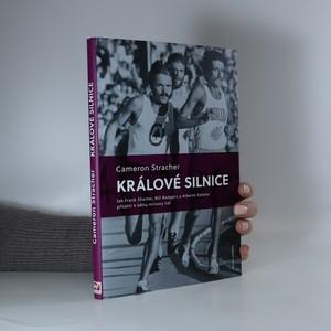 náhled knihy - Králové silnice : jak Frank Shorter, Bill Rodgers a Alberto Salazar přitáhli k běhu miliony lidí
