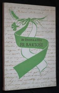 náhled knihy - Ze života a díla Františka Bartoše : Sborník studií