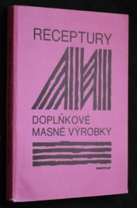 náhled knihy - Receptury doplňkové masné výrobky